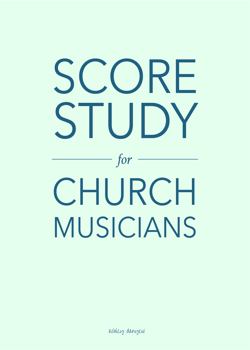 Copy of Score-Study for Church Musicians