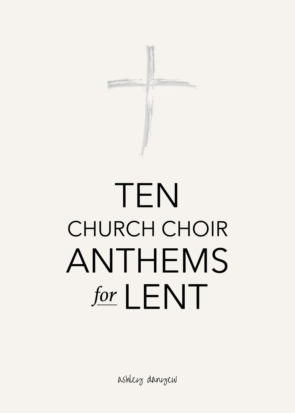 Copy of 10 Church Choir Anthems for Lent