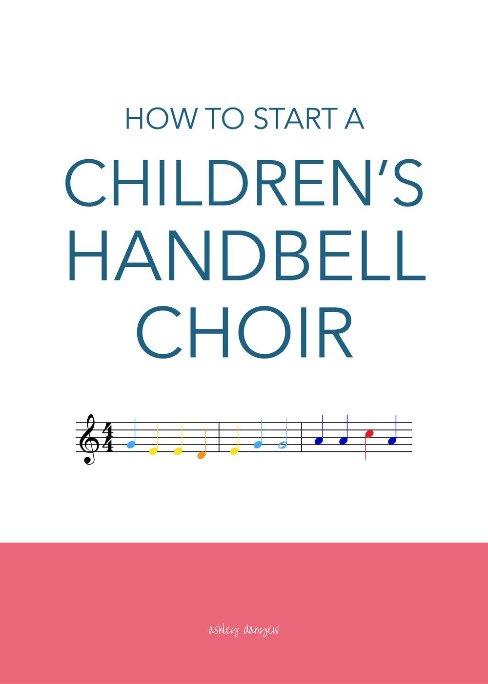 Copy of How to Start a Children's Handbell Choir