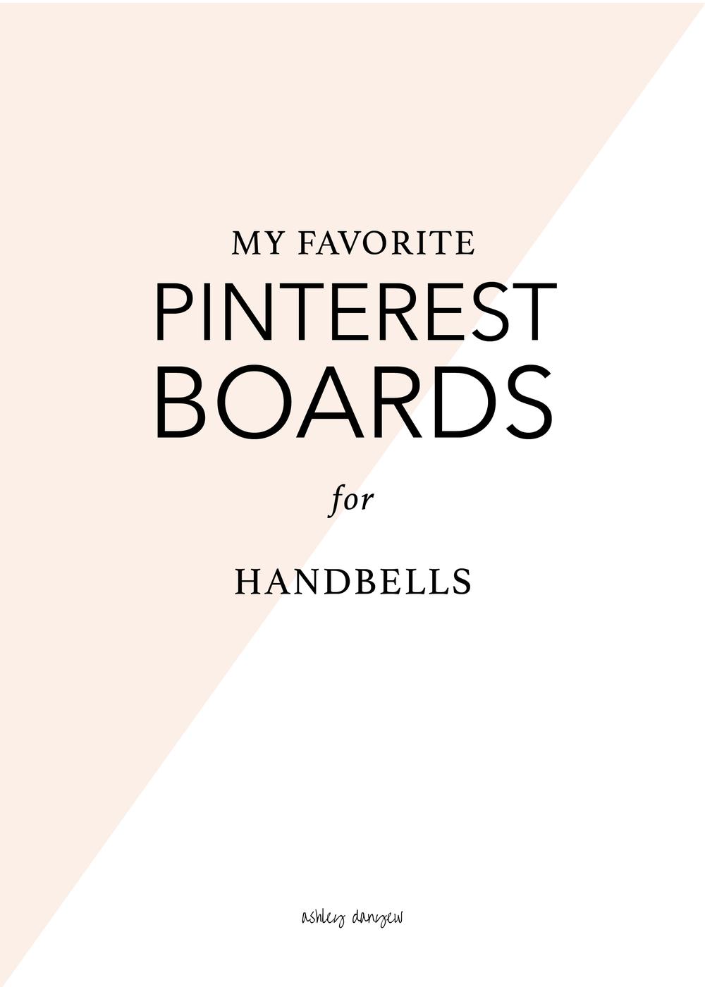 Copy of My Favorite Pinterest Boards for Handbells