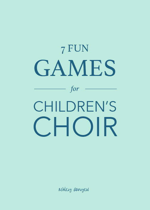 Copy of 7 Fun Games for Children's Choir