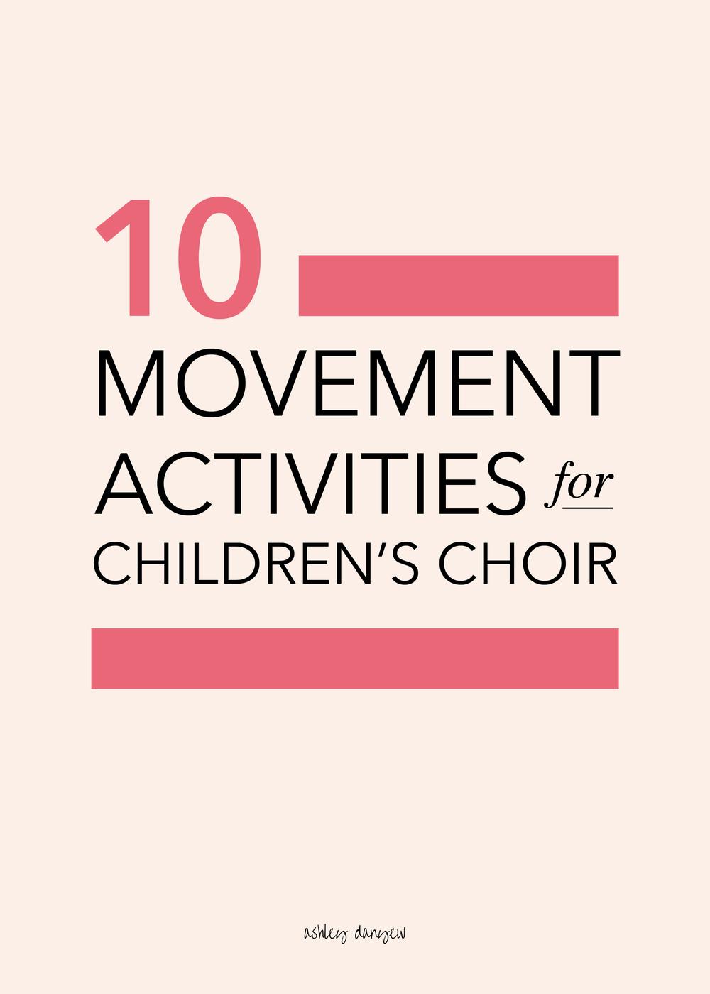 Copy of 10 Movement Activities for Children's Choir