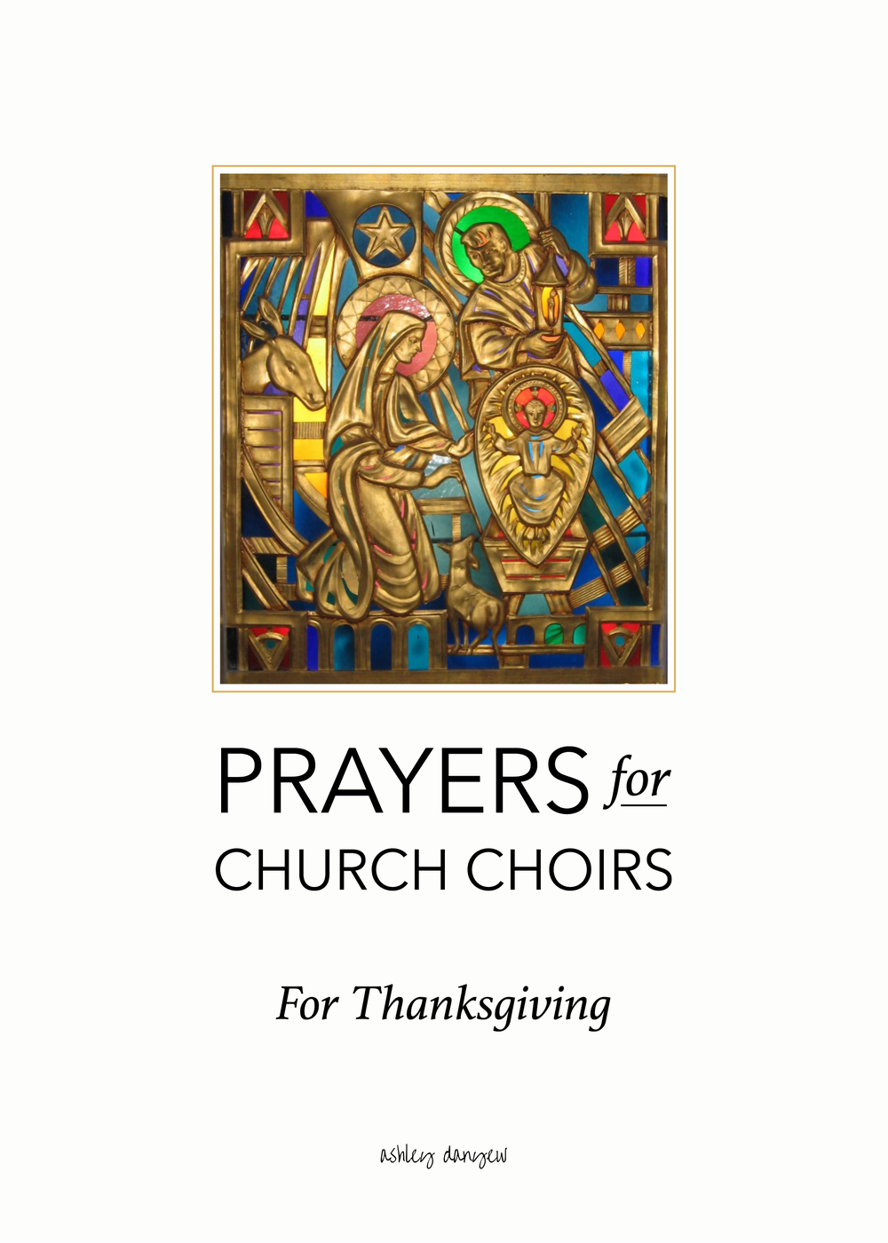Copy of Prayers for Church Choirs: For Thanksgiving
