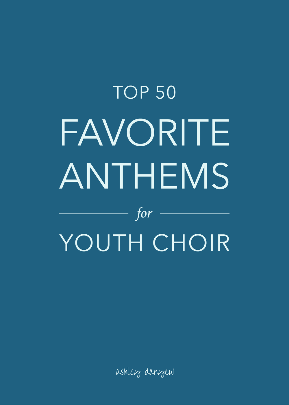 Top 50 Favorite Anthems for Youth Choir-01.png