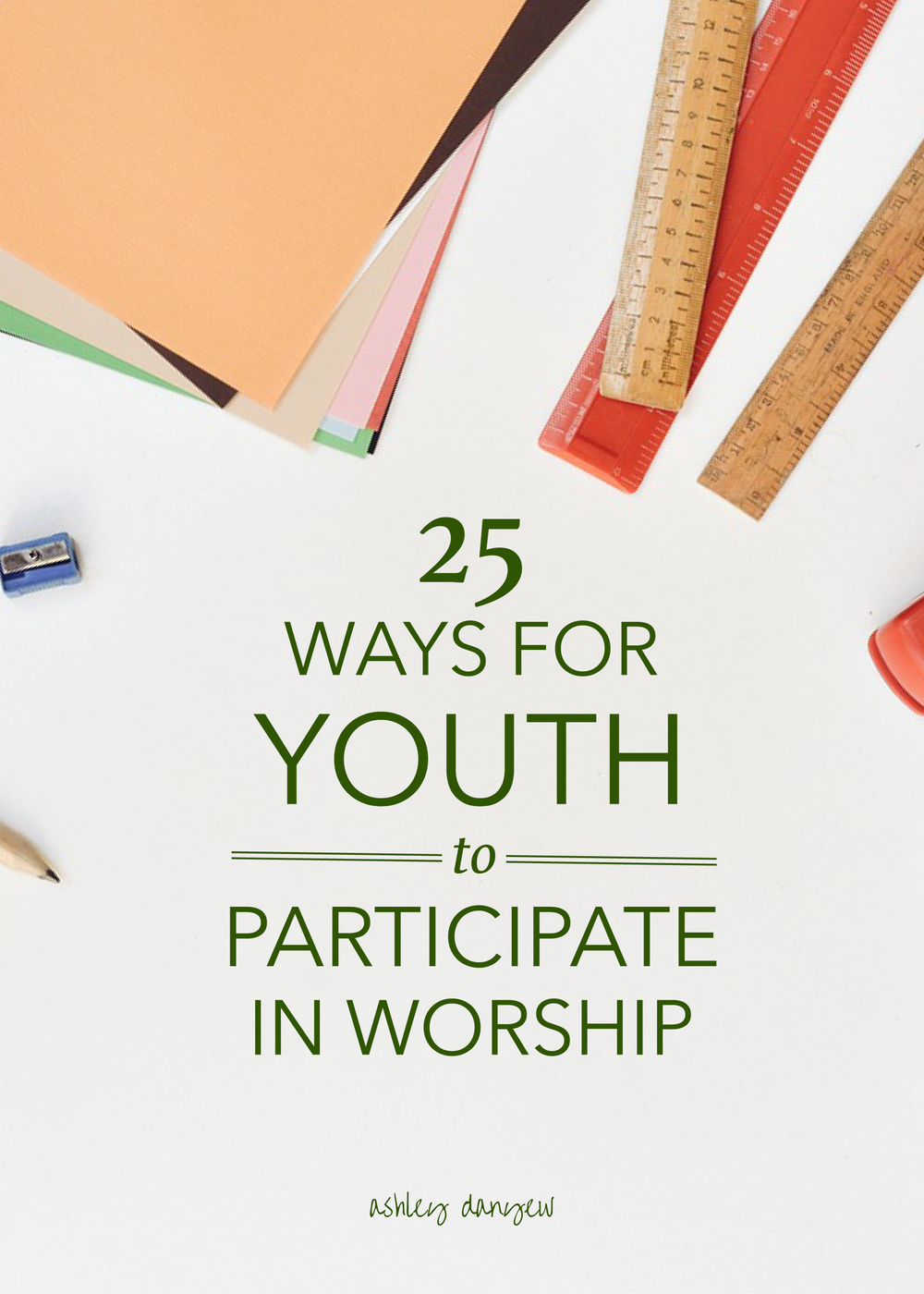 25 Ways for Youth to Participate in Worship-01.png