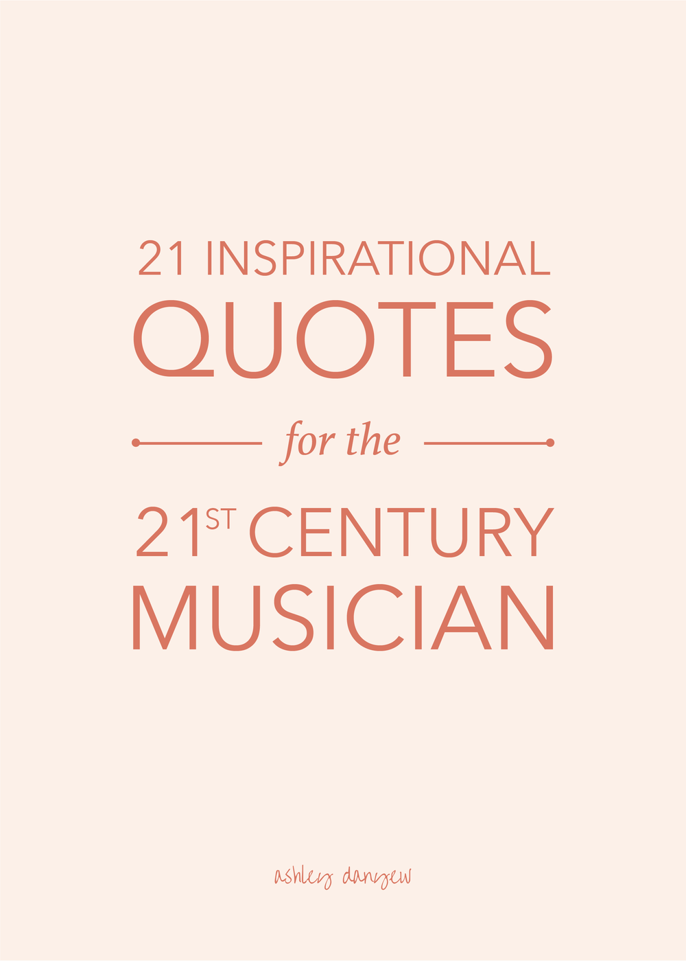 21 Inspirational Quotes for the 21st Century Musician-01.png