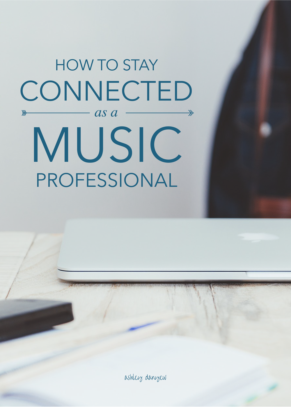 How to Stay Connected As a Music Professional-01.png