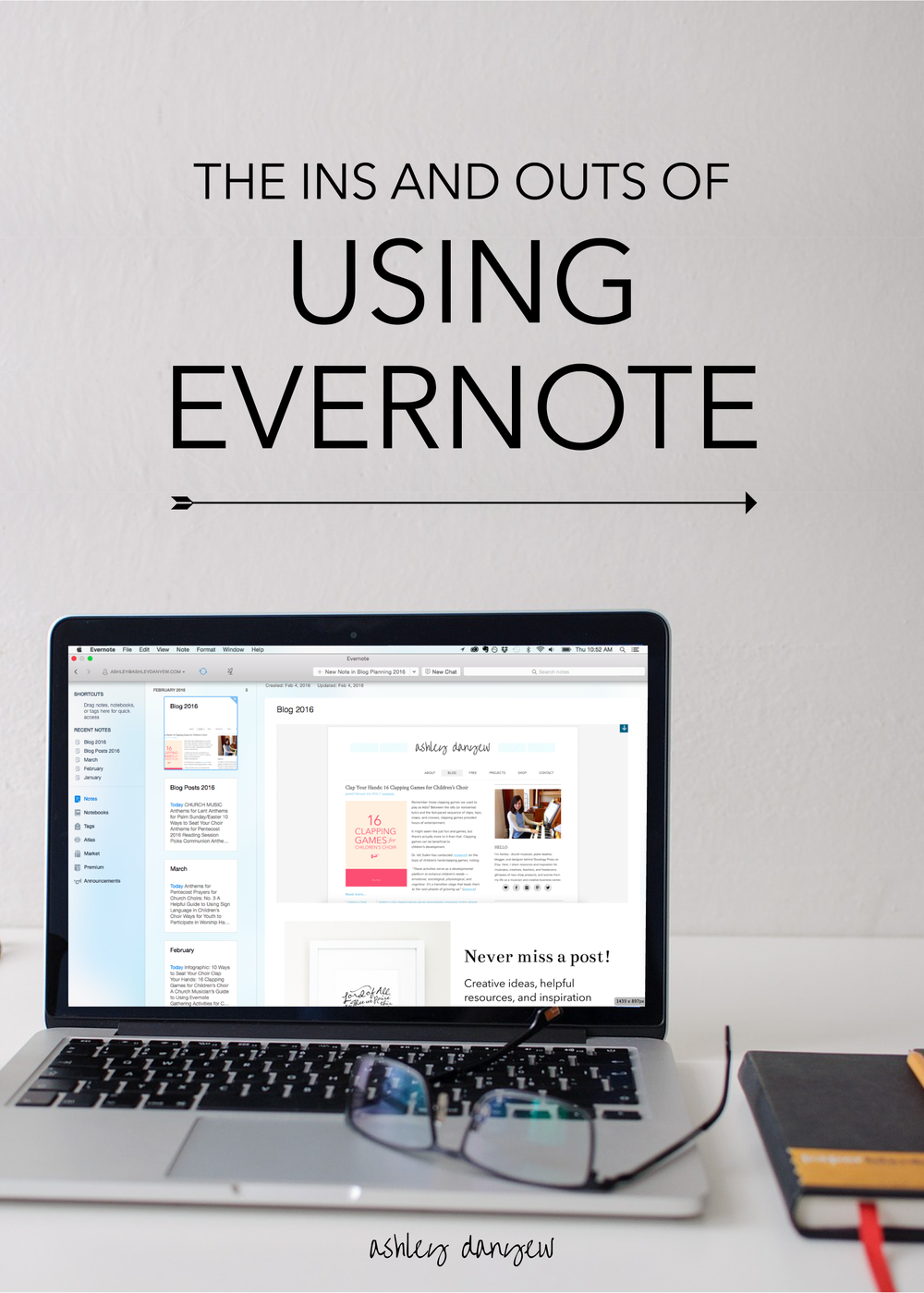 Copy of The Ins and Outs of Using Evernote