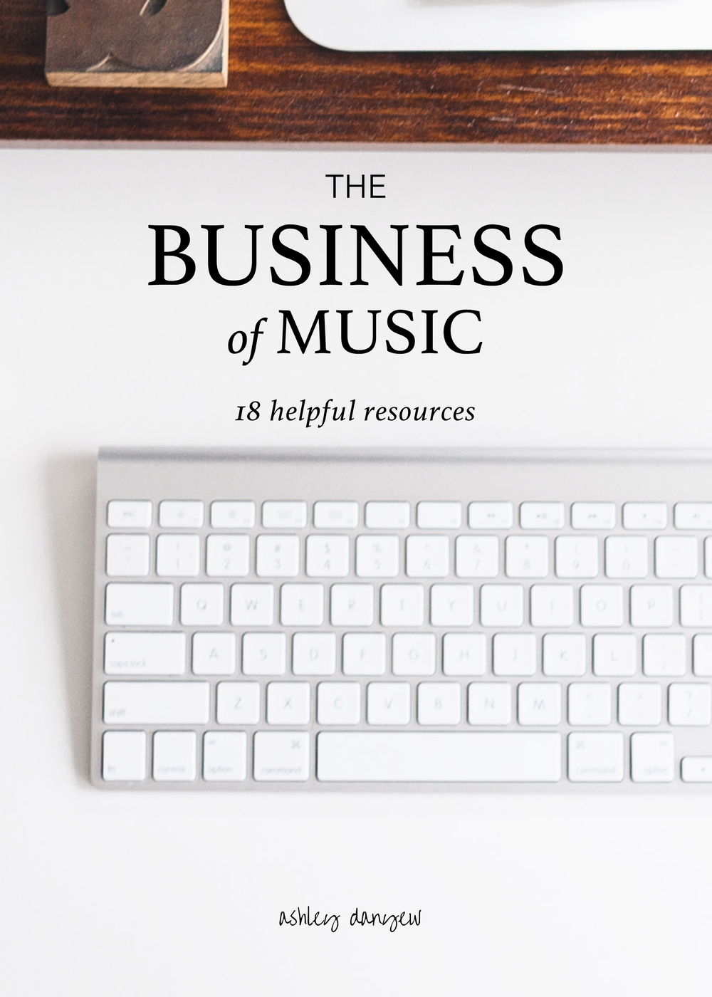 Copy of The Business of Music: 18 Helpful Resources