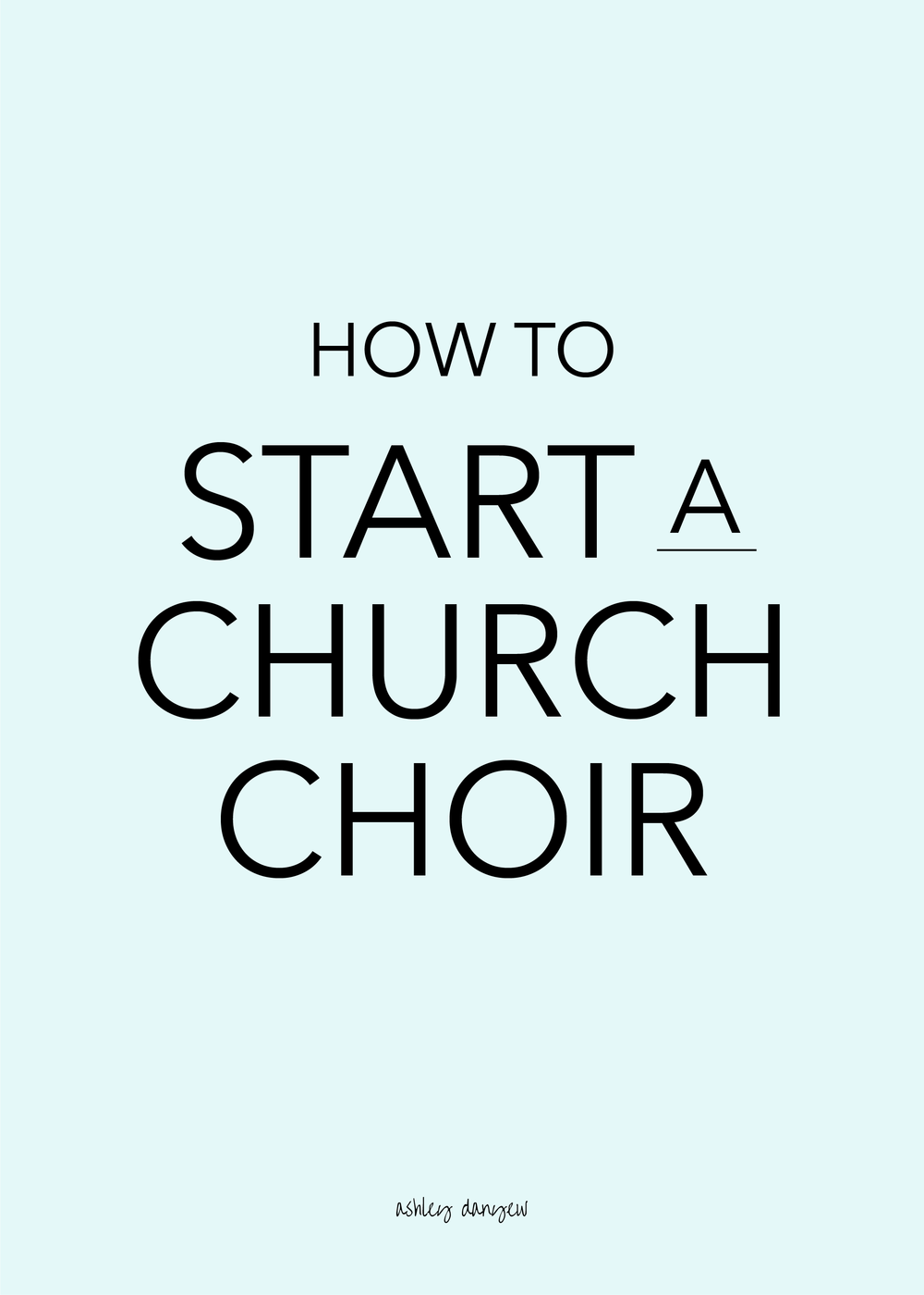 Copy of How to Start a Church Choir