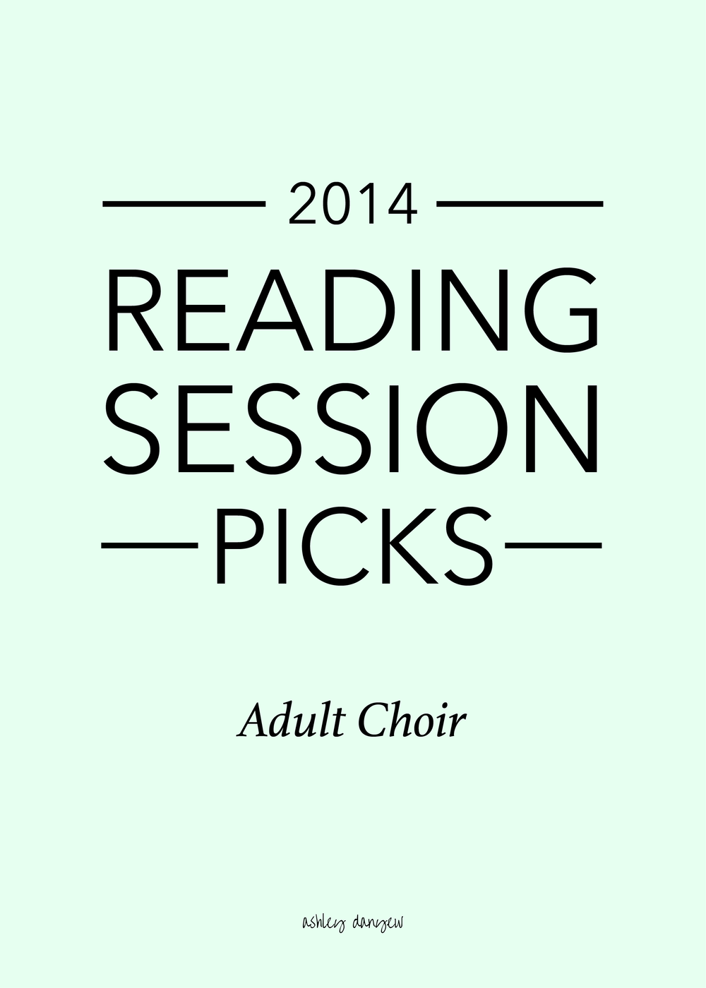 Copy of 2014 Reading Session Picks: Adult Choir