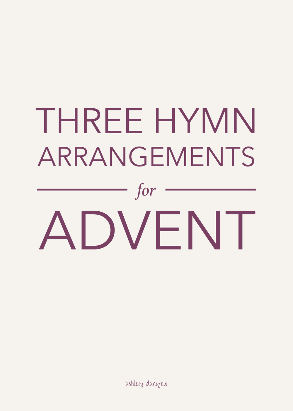 Copy of 3 Hymn Arrangements for Advent