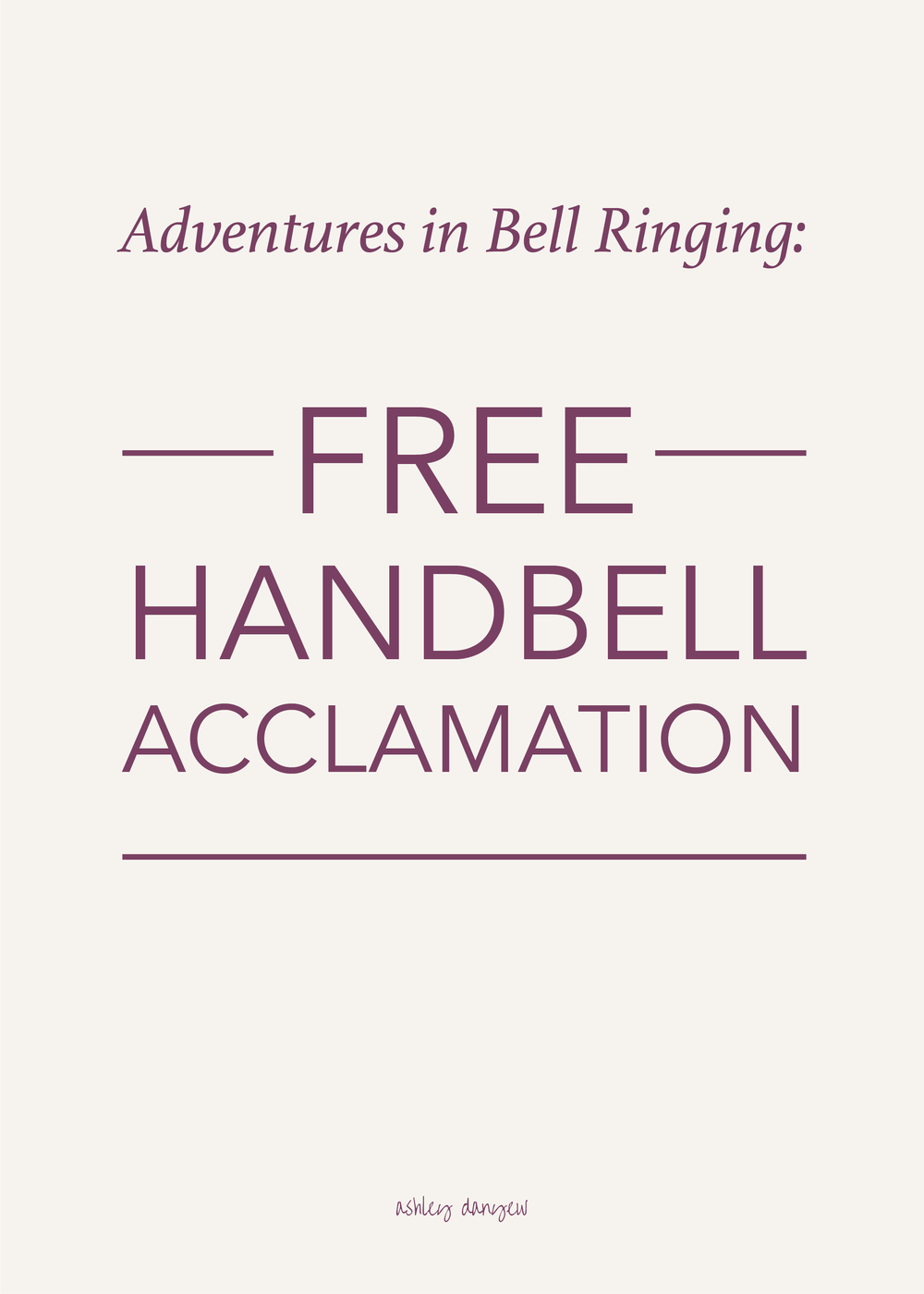 Copy of Adventures in Bell Ringing - Free Handbell Acclamation