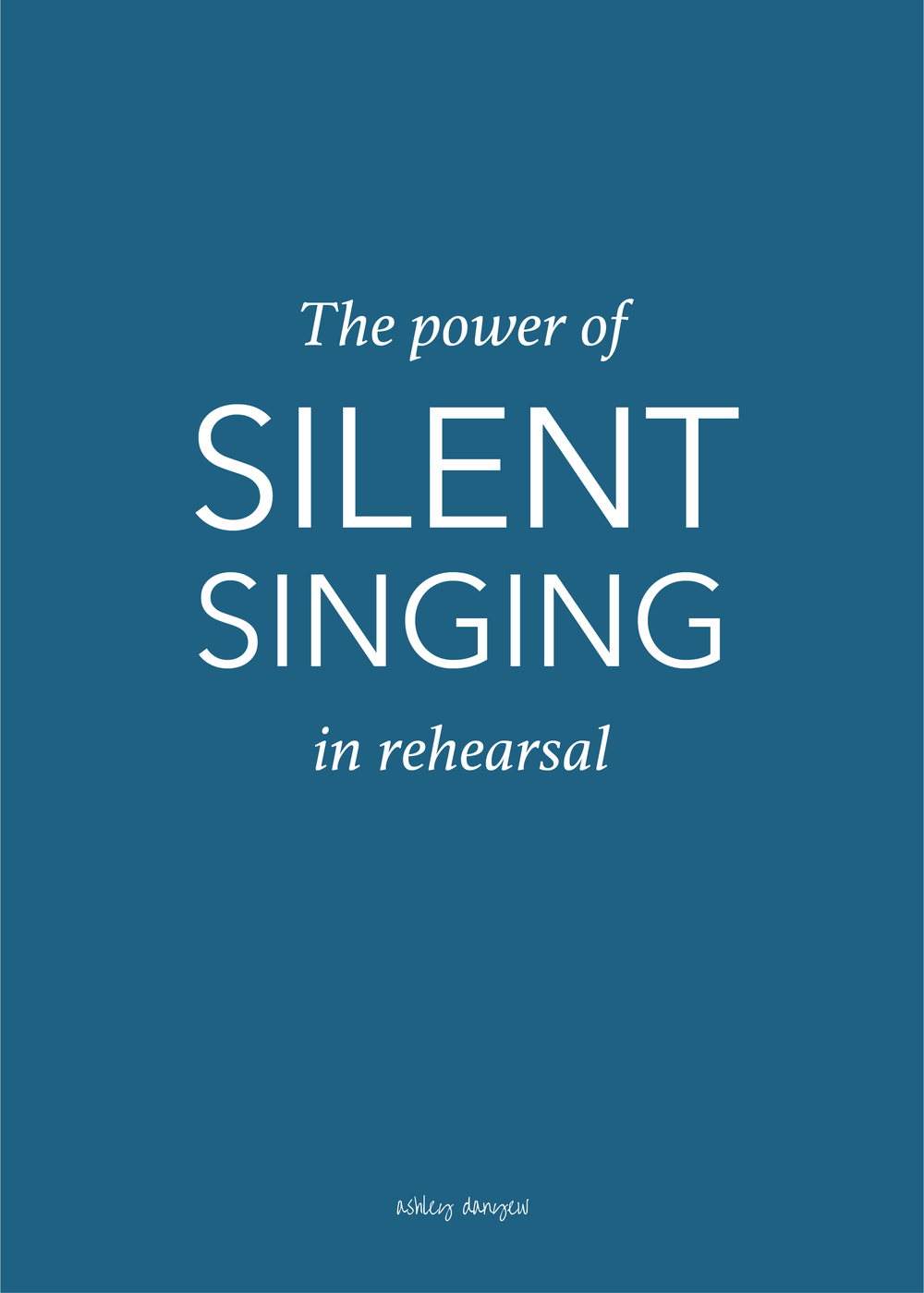 Copy of The Power of Silent Singing in Rehearsal