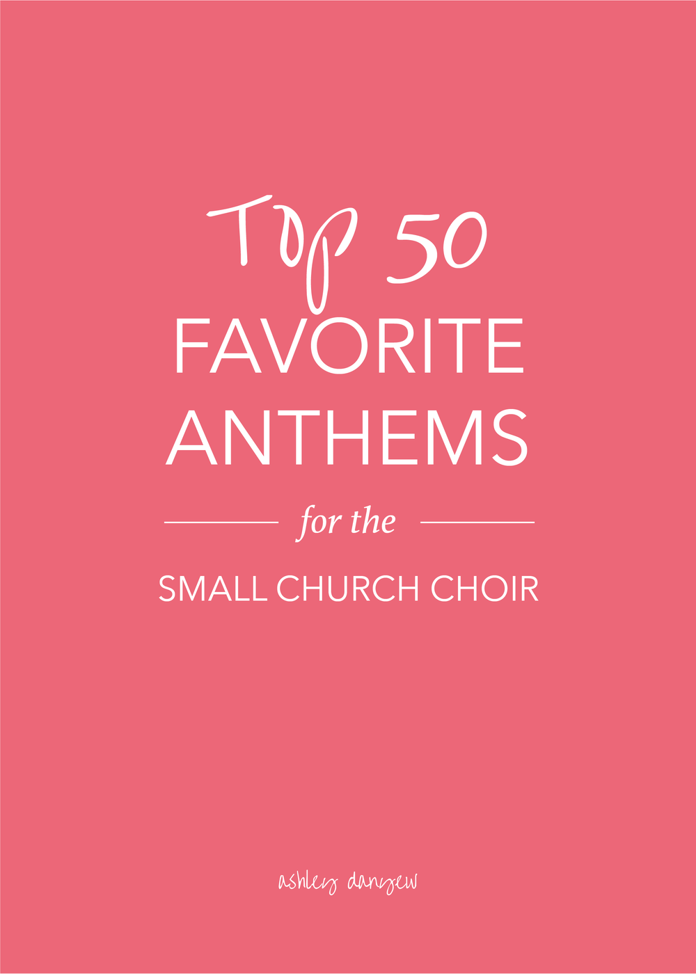 50 Favorite Anthems for the Small Church Choir-01.png