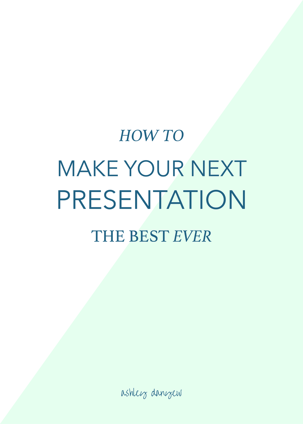 How to Make Your Next Presentation the Best Ever-01.png