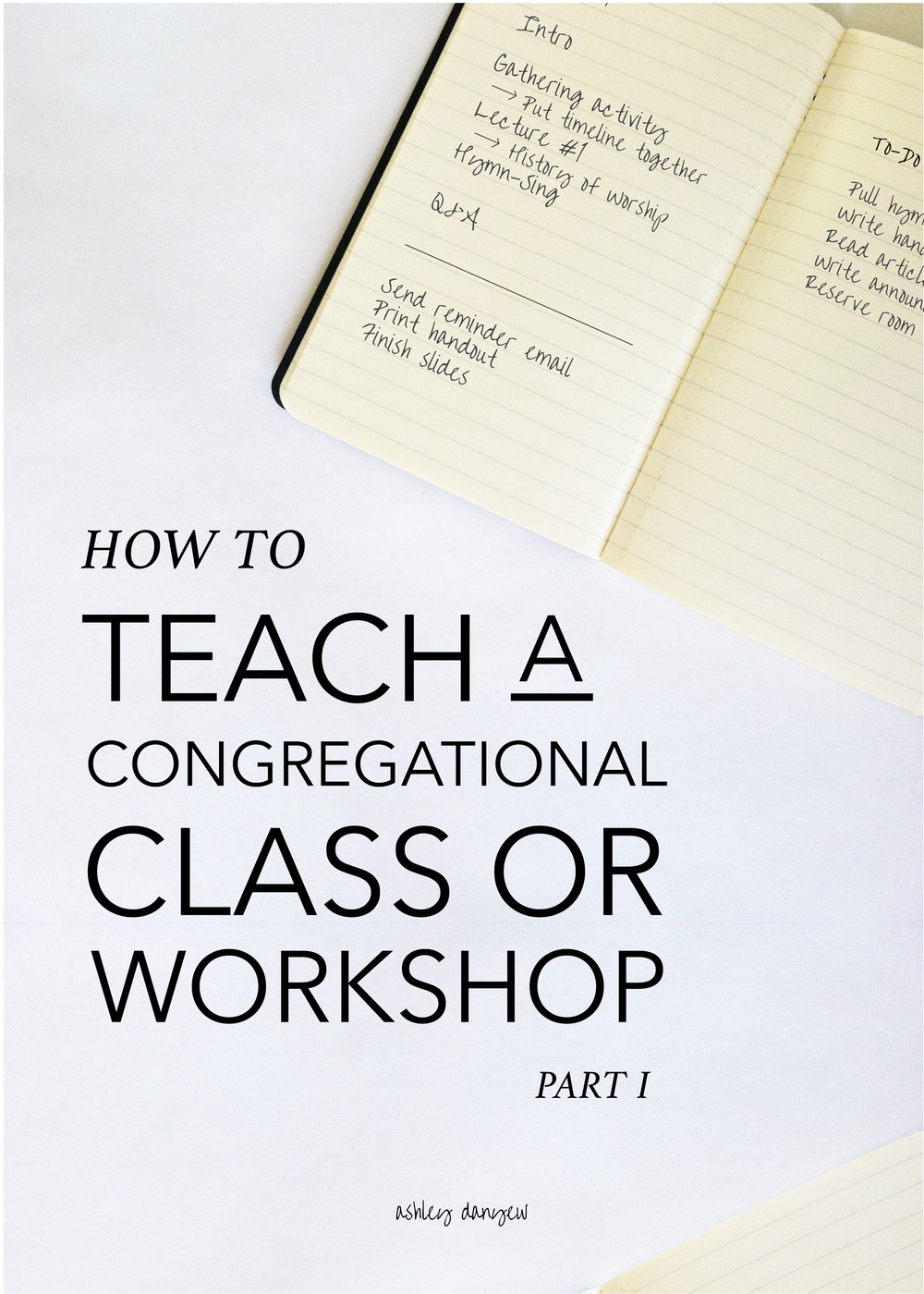 Copy of How to Teach a Congregational Class or Workshop - Part I