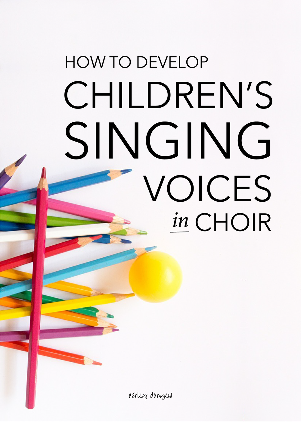 How to Develop Children's Singing Voices in Choir-03.png