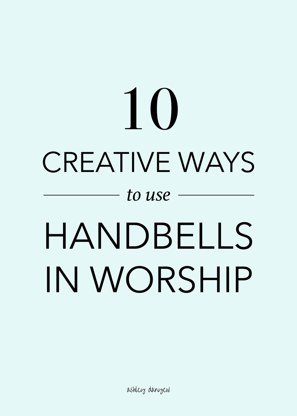 Copy of 10 Creative Ways to Use Handbells in Worship