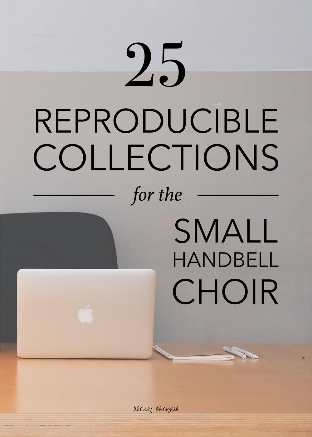 Copy of 25 Reproducible Collections for the Small Handbell Choir