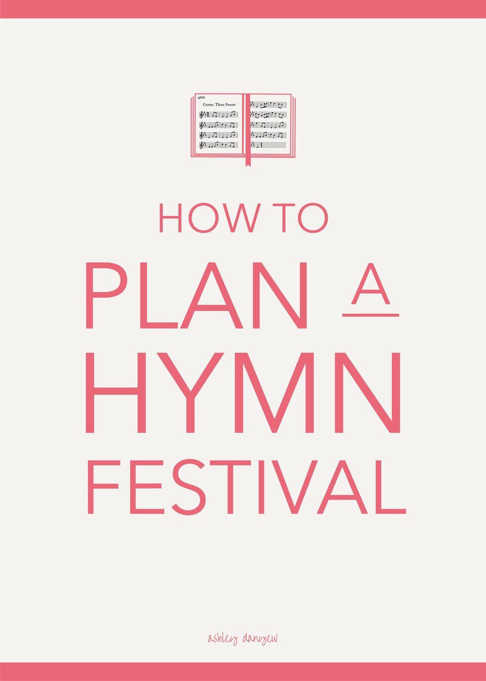 Copy of How to Plan a Hymn Festival