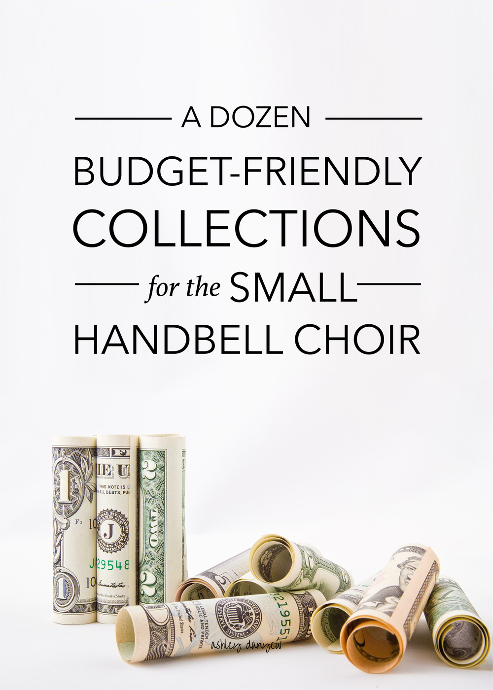 Copy of A Dozen Budget-Friendly Collections for the Small Handbell Choir