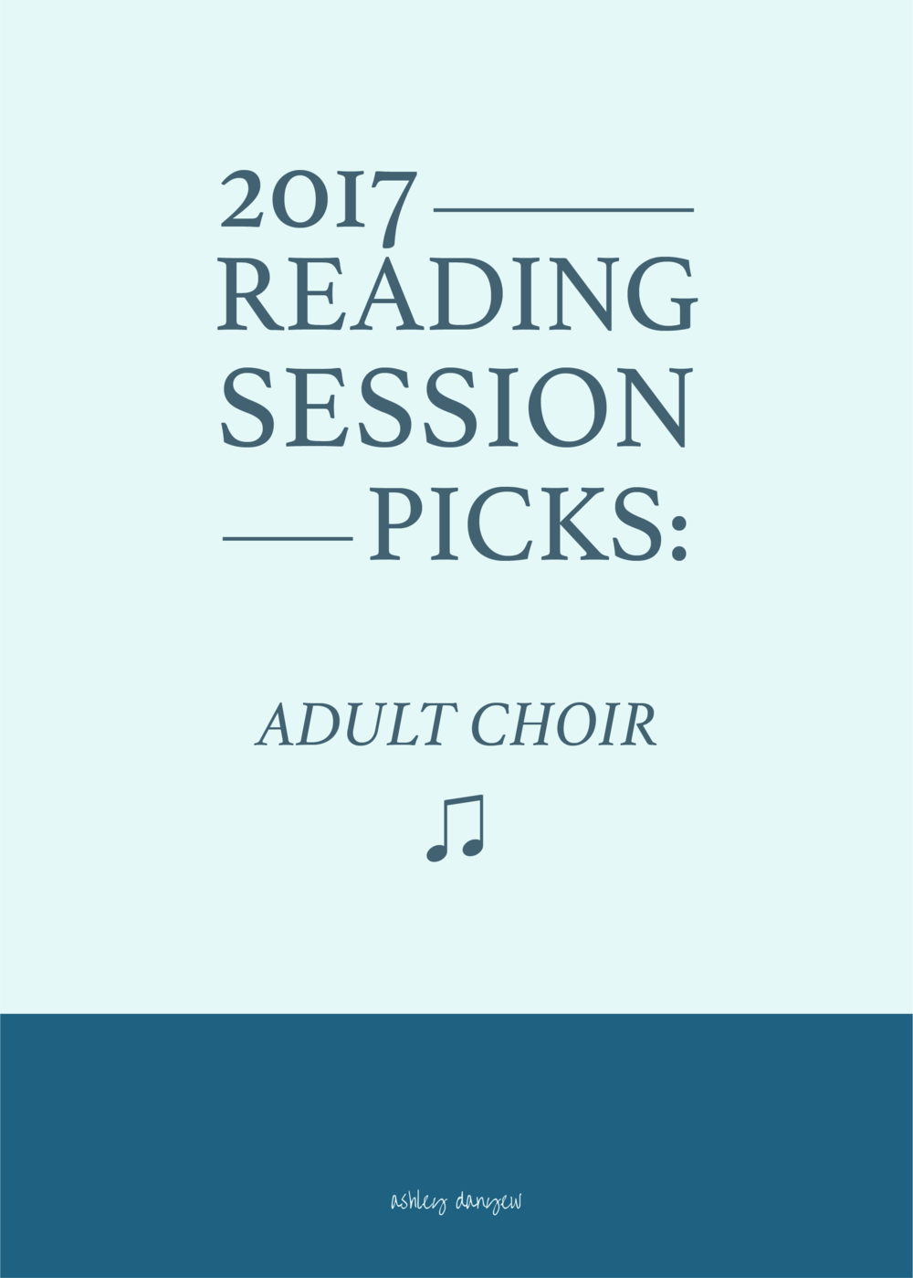 Copy of 2017 Reading Session Picks: Adult Choir