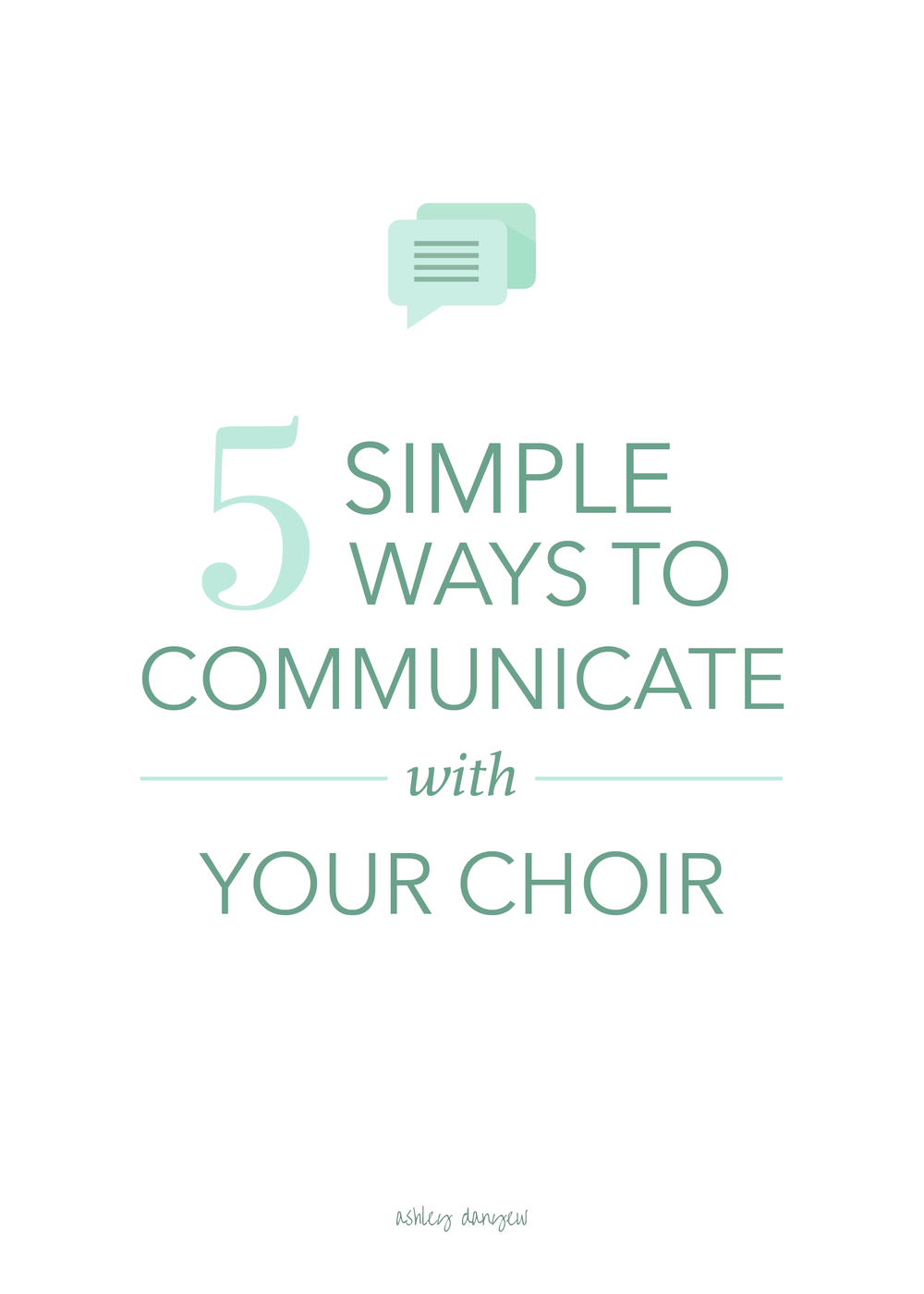 5 Simple Ways to Communicate with Your Choir-04.png