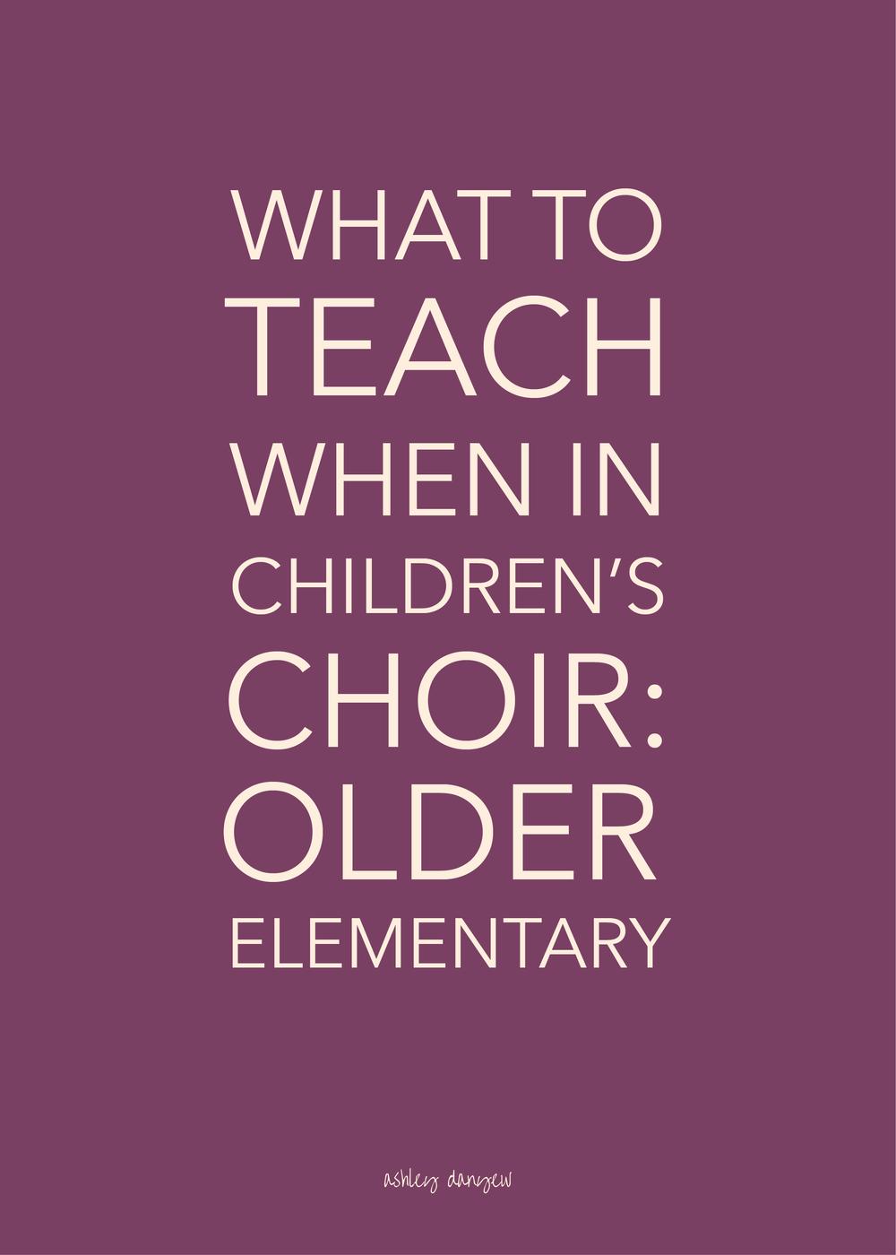 What to Teach When in Children's Choir - Older Elementary-05.png