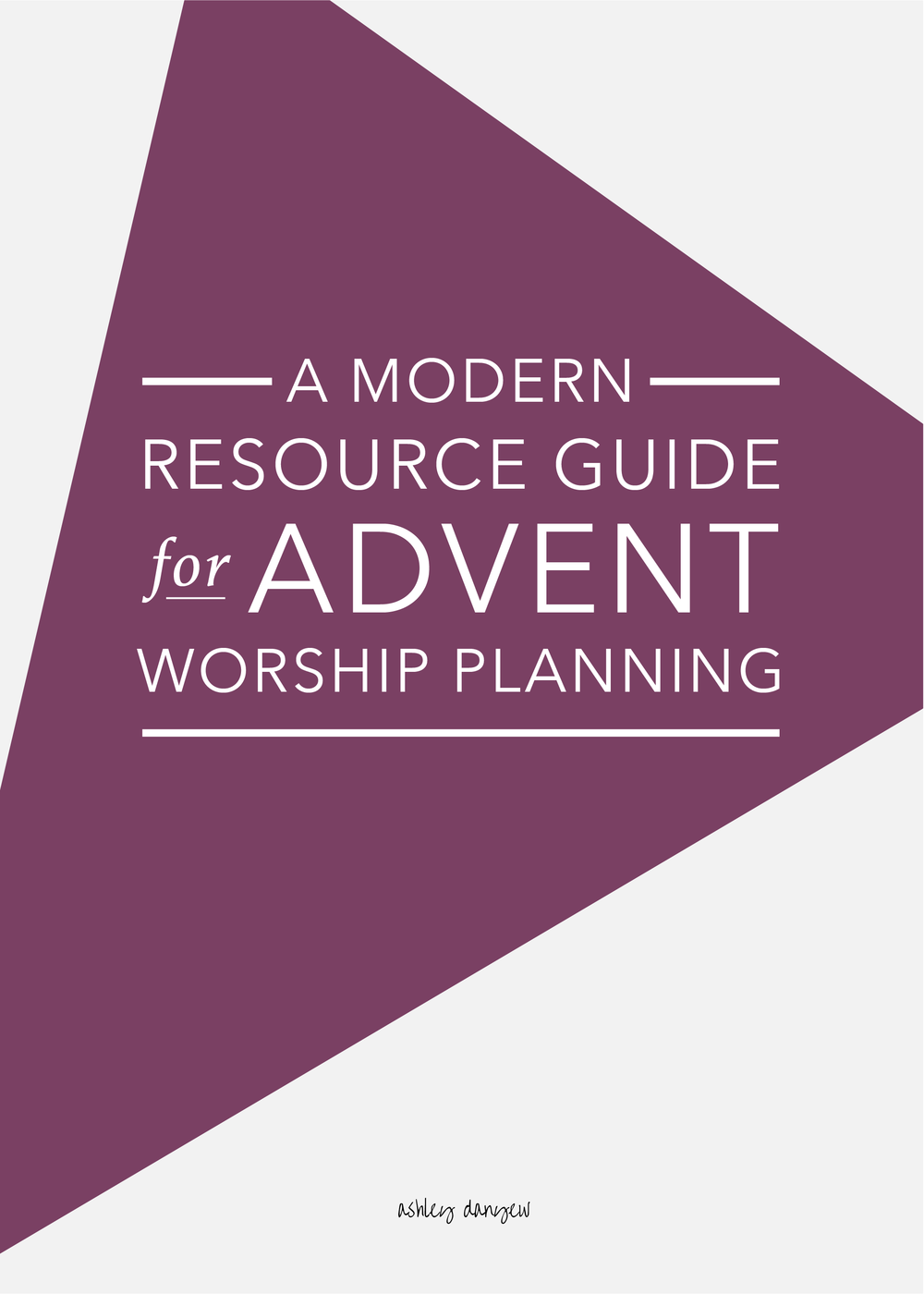 Copy of A Modern Resource Guide for Advent Worship Planning