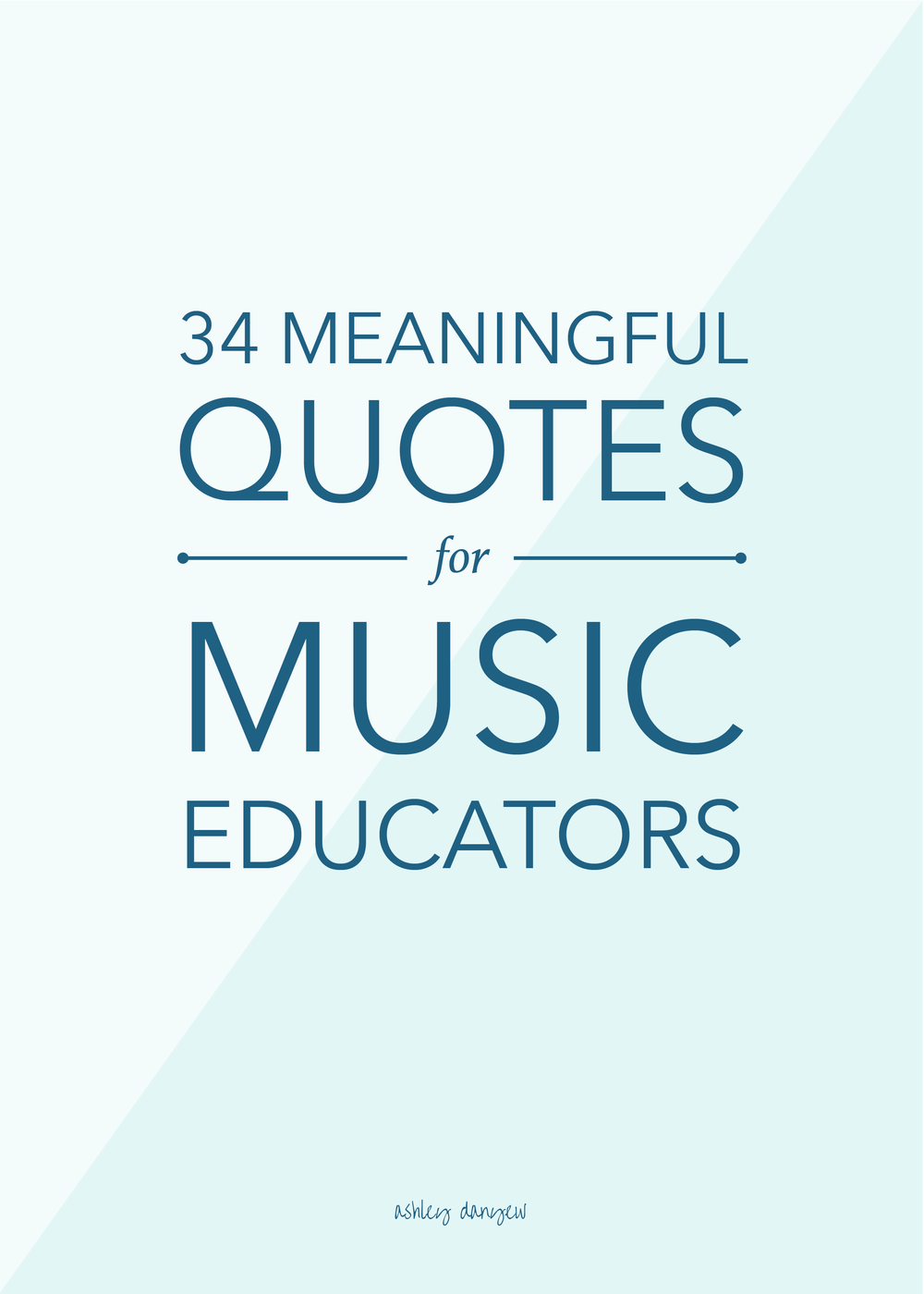 Quotes Music 34 Meaningful Quotes For Music Educators  Creative Ideas