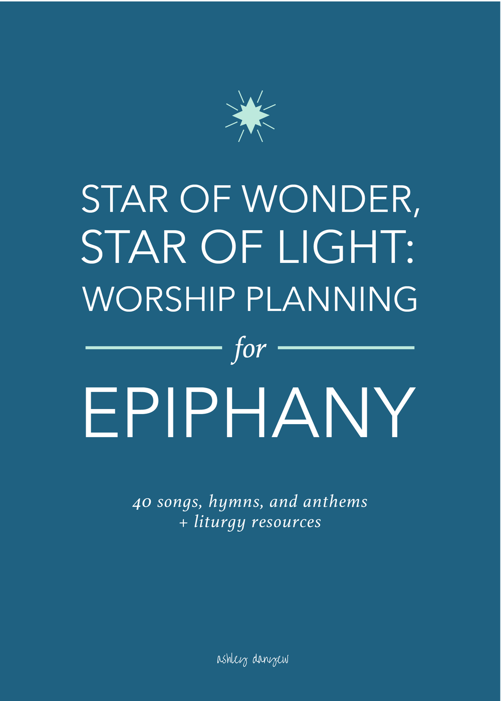 Copy of Star of Wonder, Star of Light: Worship Planning for Epiphany