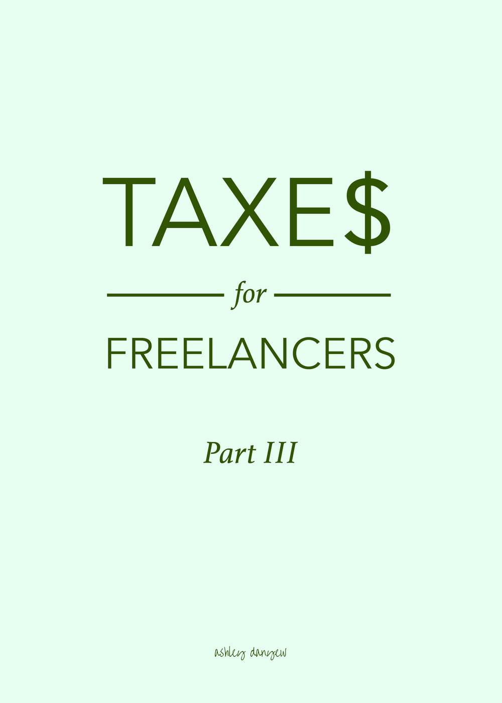 Ashley Danyew | Taxes for Freelancers