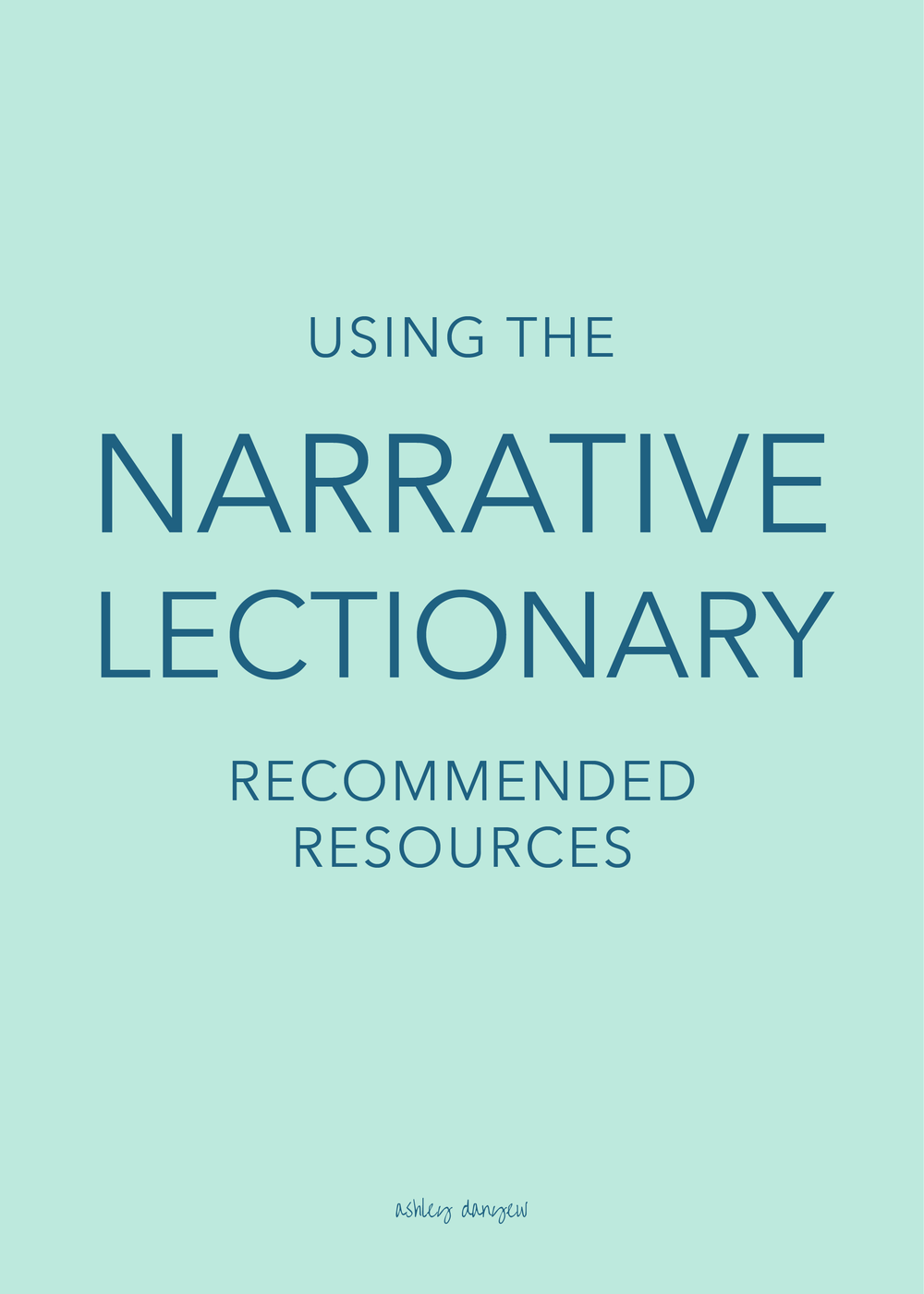 Using the Narrative Lectionary: Recommended Resources