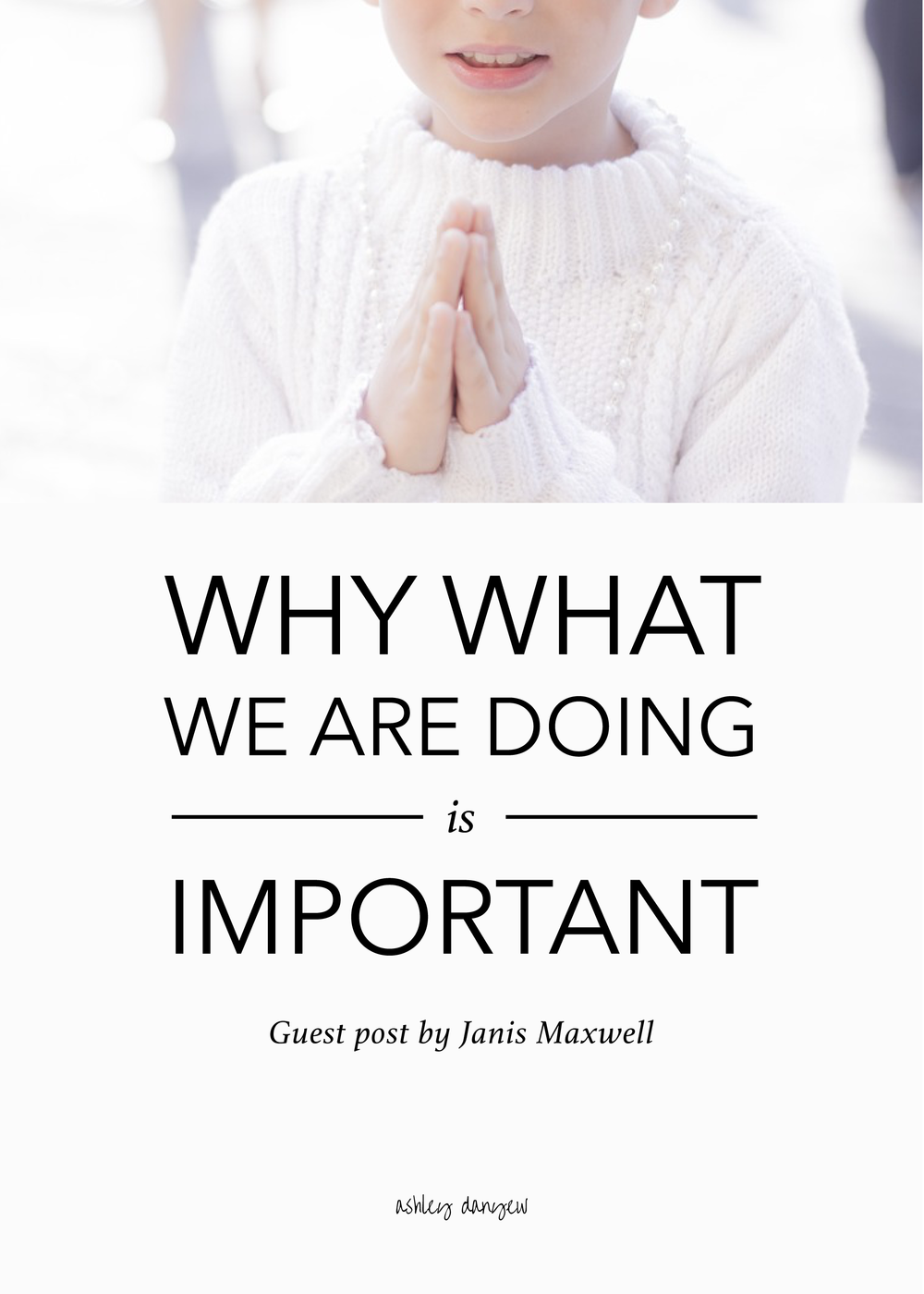 Copy of Why What We Are Doing is Important