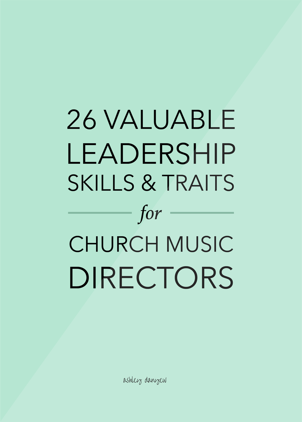 26 Valuable Leadership Skills and Traits for Church Musicians-09.png