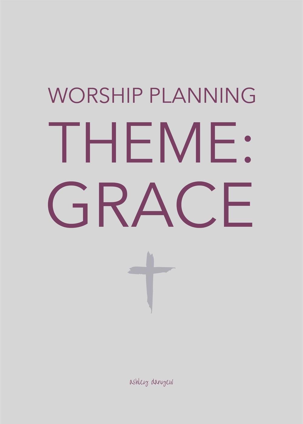 Copy of Worship Planning Theme: Grace