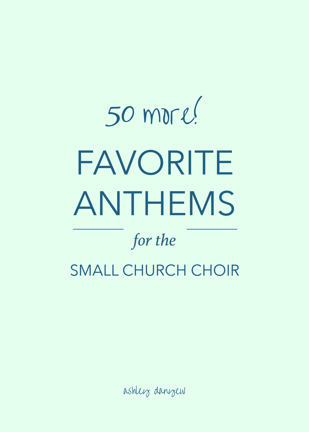 50 More Favorite Anthems for the Small Church Choir-01.png