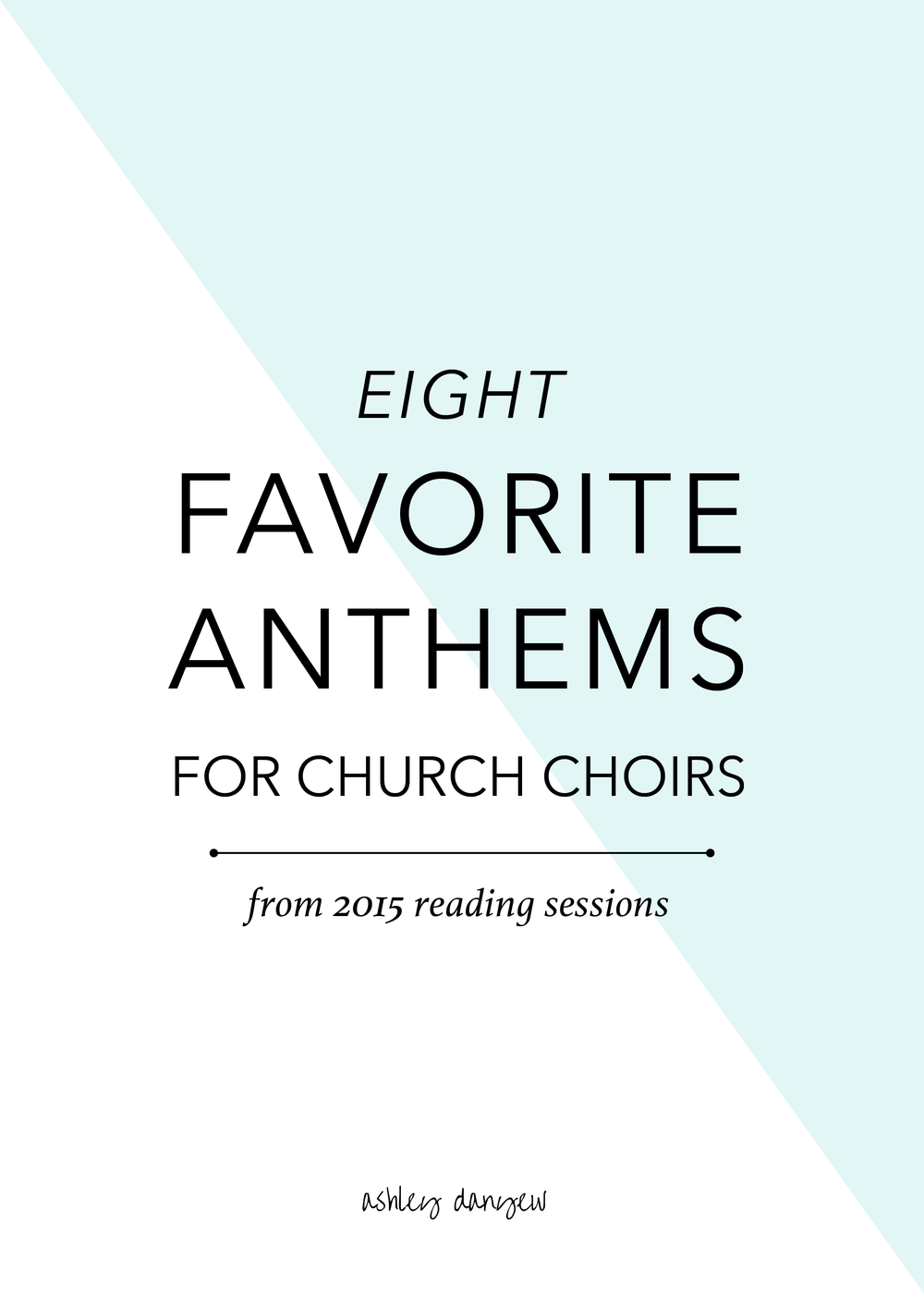 Eight Favorite Anthems for Church Choirs-01.png
