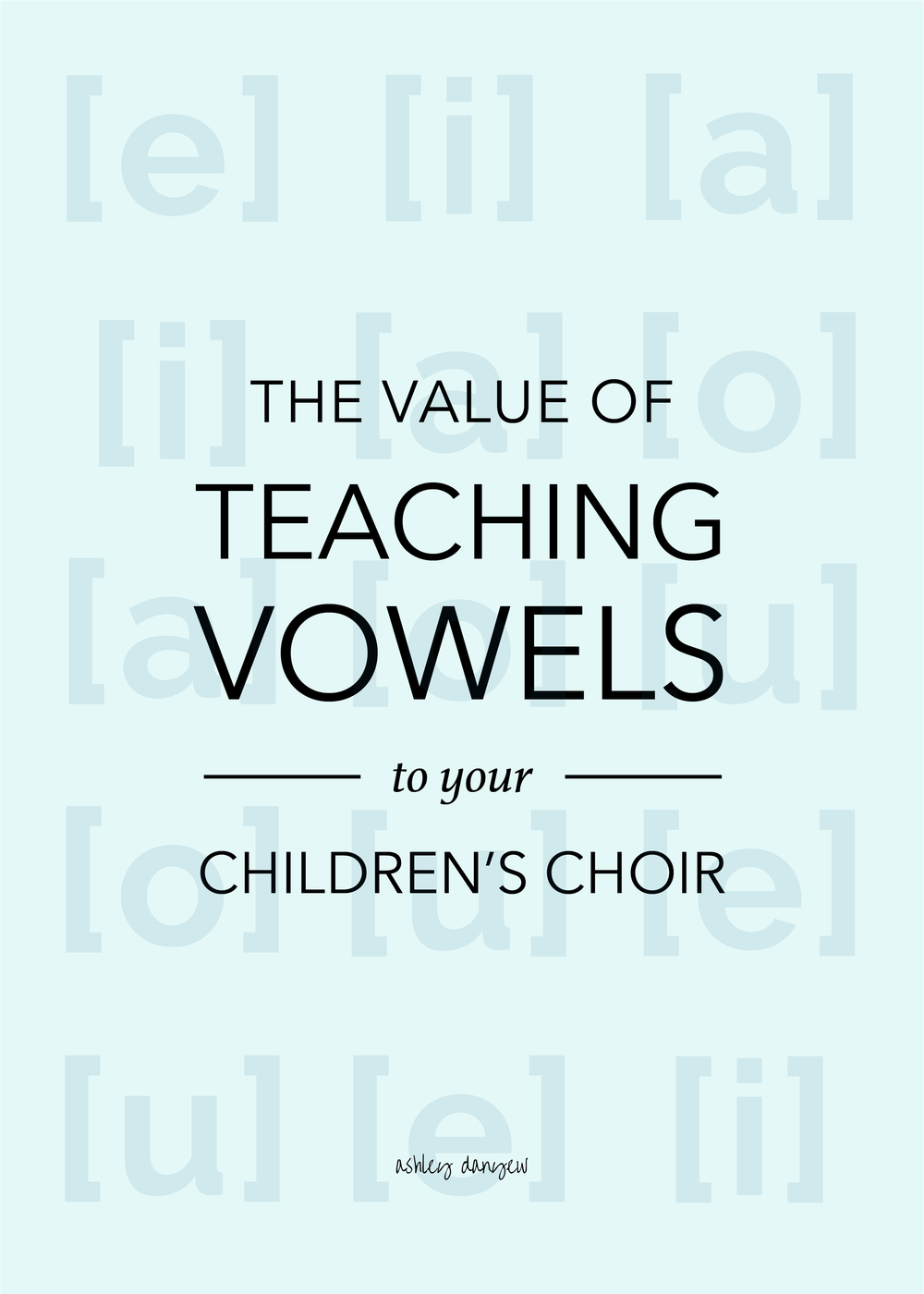 The Value of Teaching Vowels to Your Children's Choir-28.png