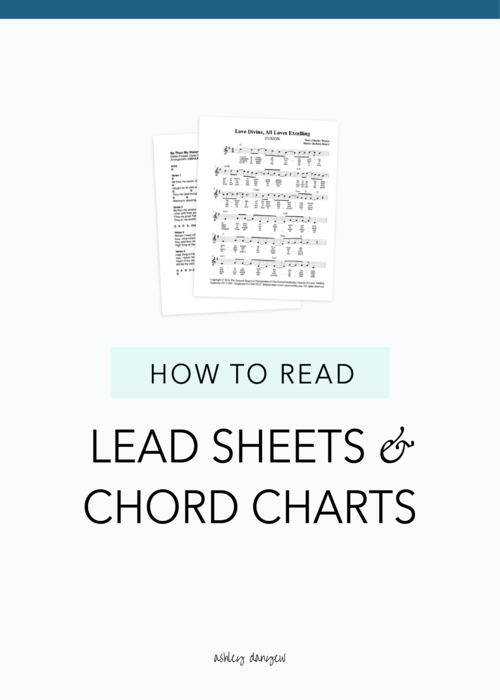 How to Read Lead Sheets and Chord Charts | Ashley Danyew