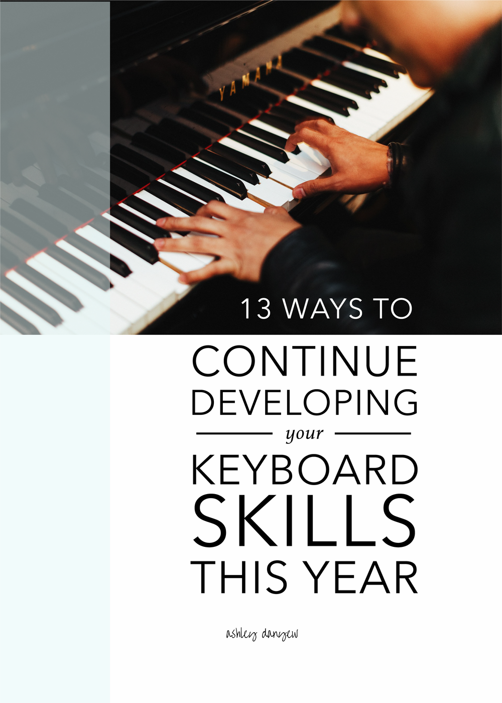 13 Ways to Continue Developing Your Keyboard Skills This Year