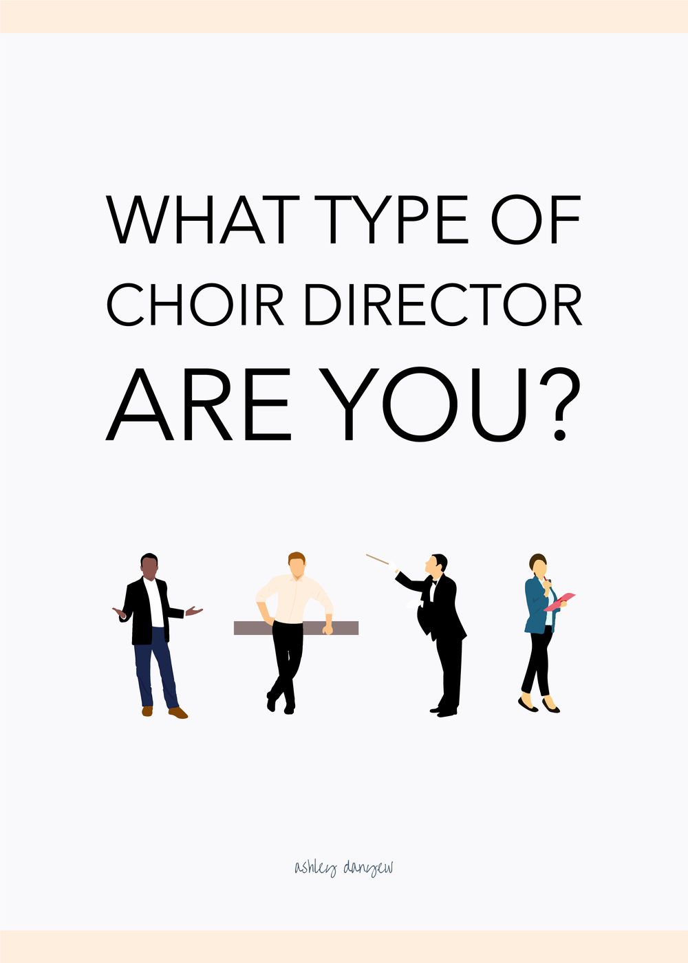 What Type of Choir Director Are You-47.png