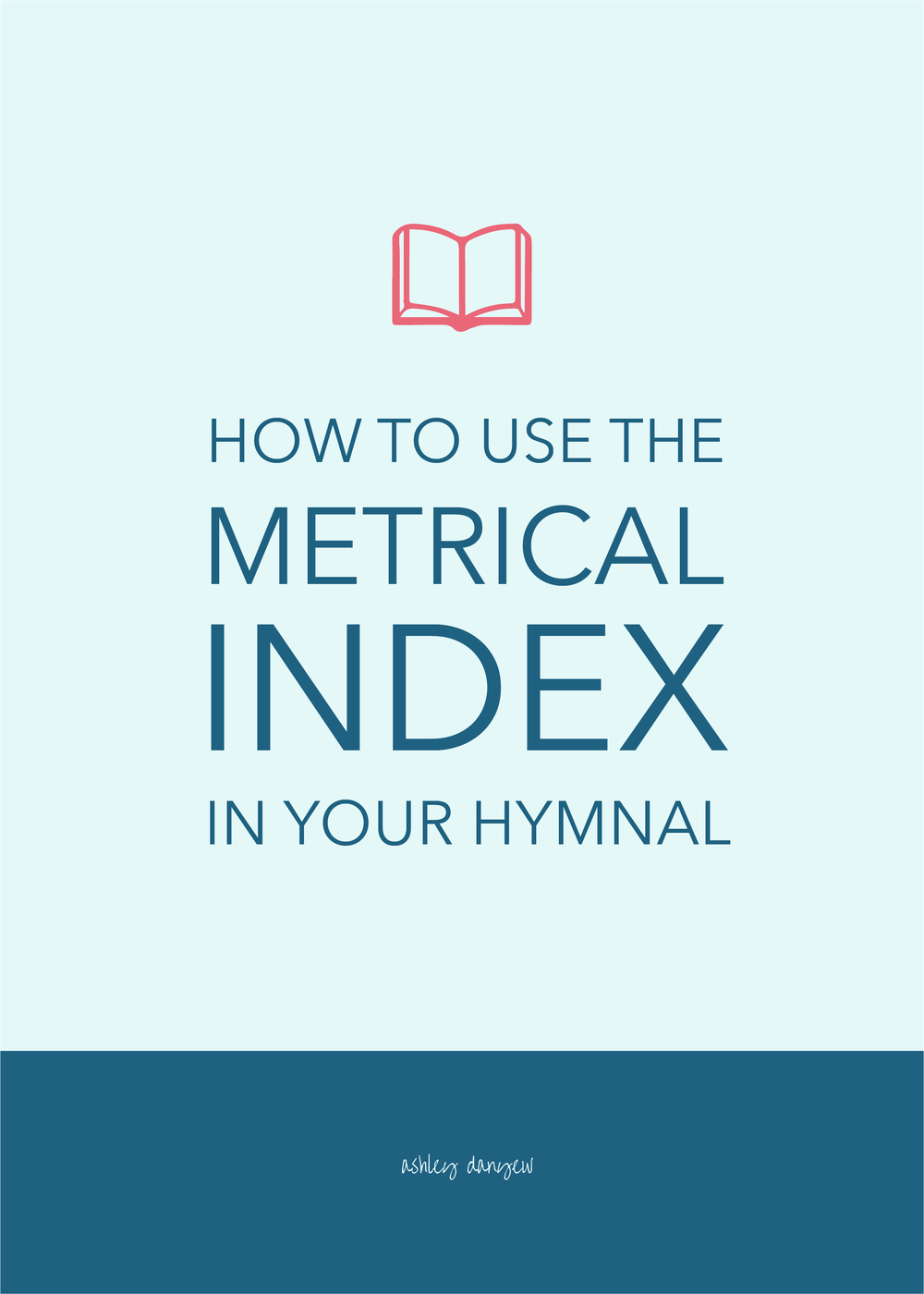 How to Use the Metrical Index in Your Hymnal