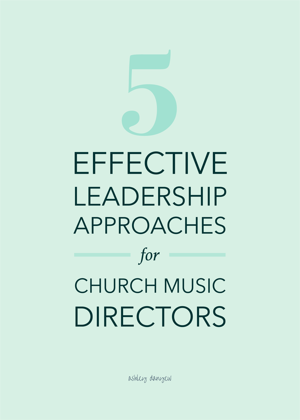 5 Effective Leadership Approaches for Church Music Directors