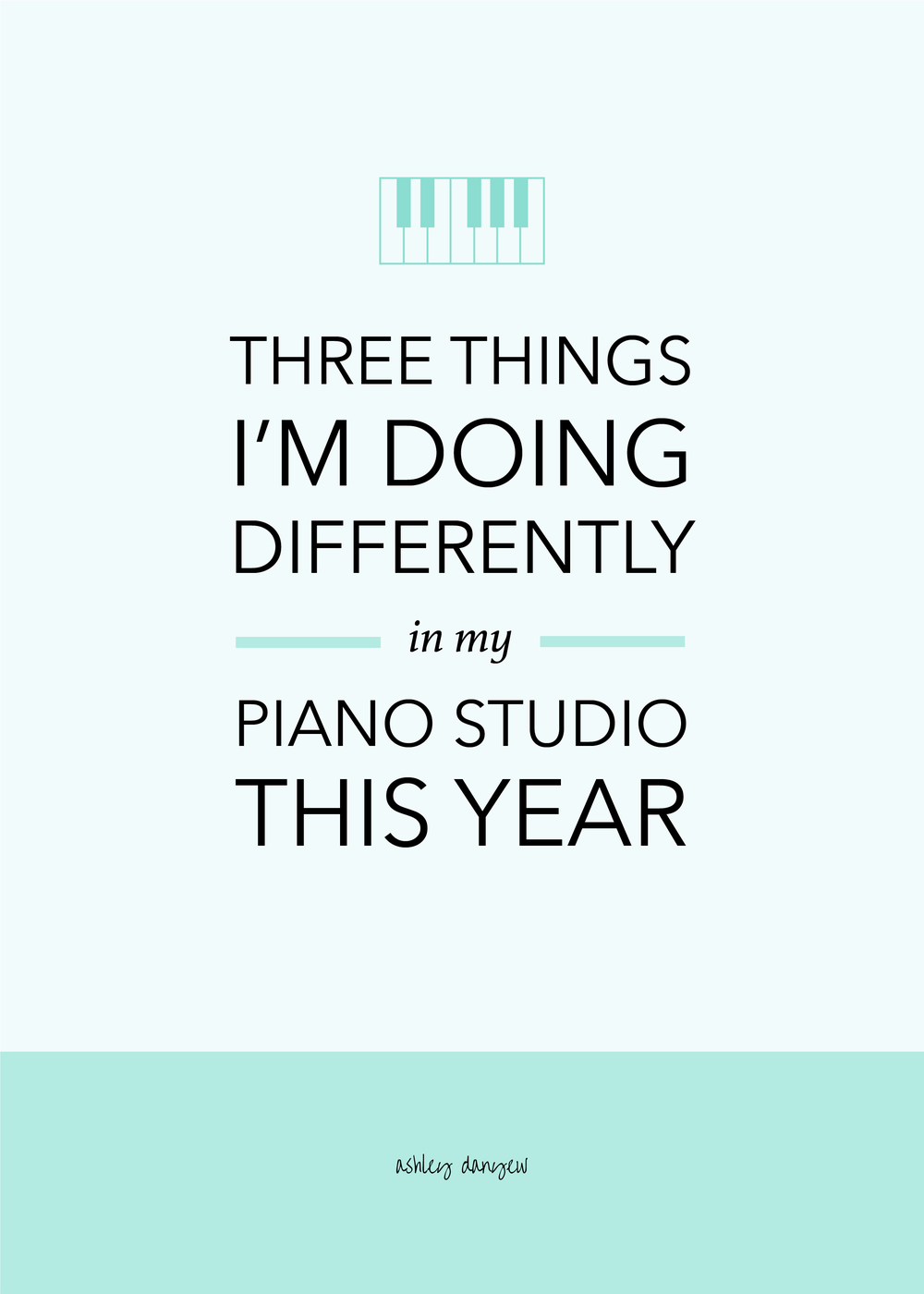 Three Things I'm Doing Differently in My Piano Studio This Year