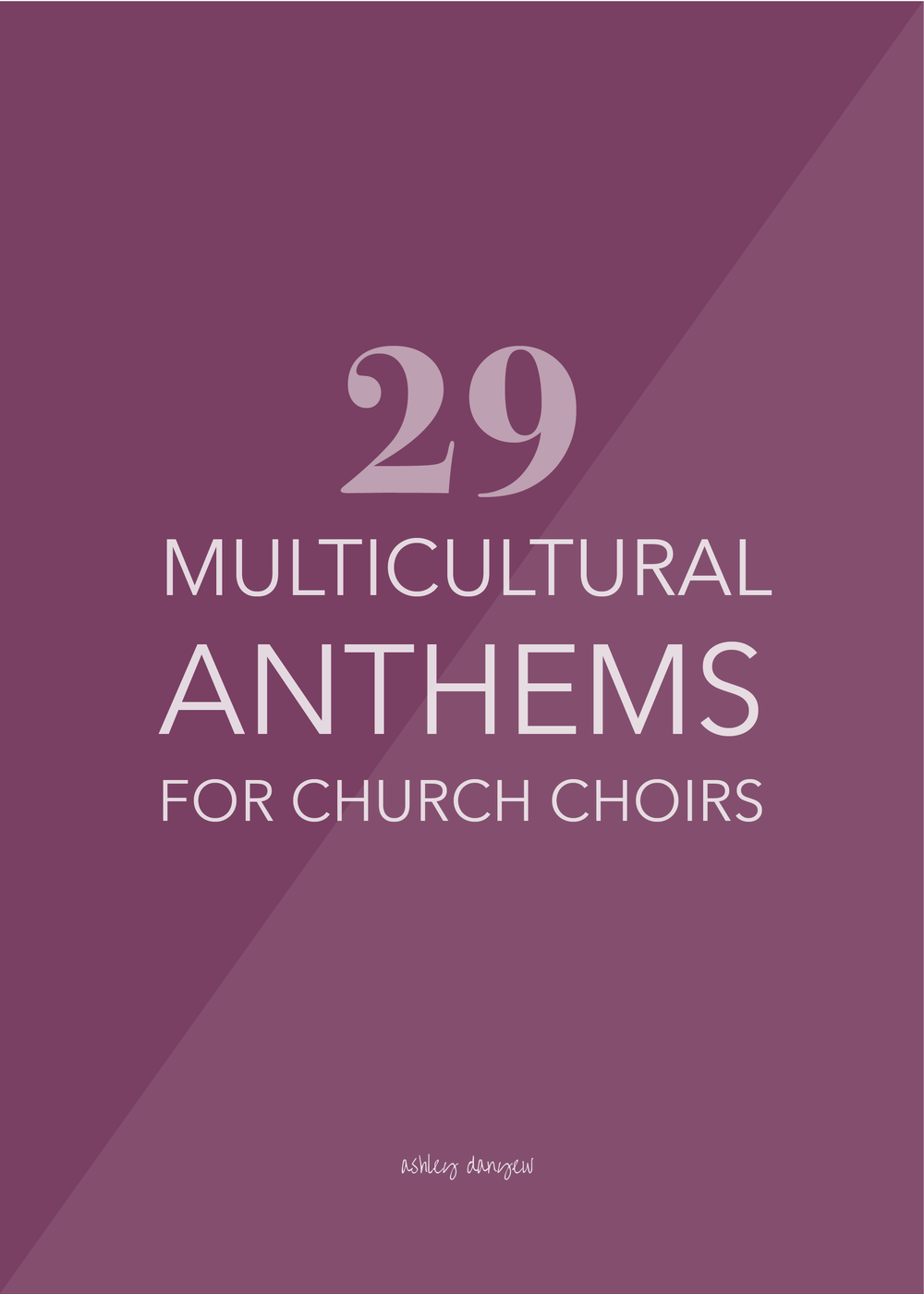 29 Multicultural Anthems for Church Choirs