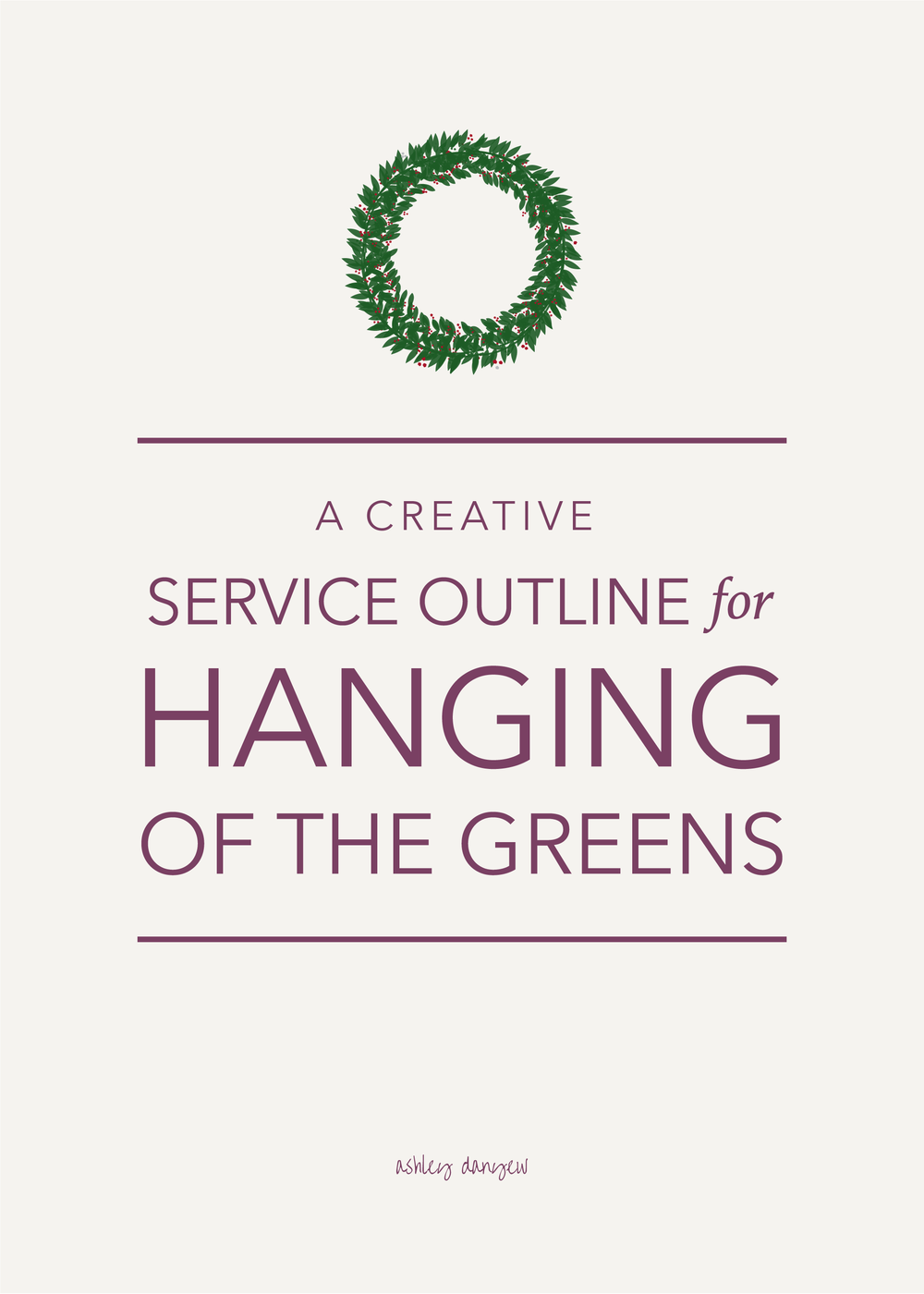 A Creative Service Outline for Hanging of the Greens-57.png