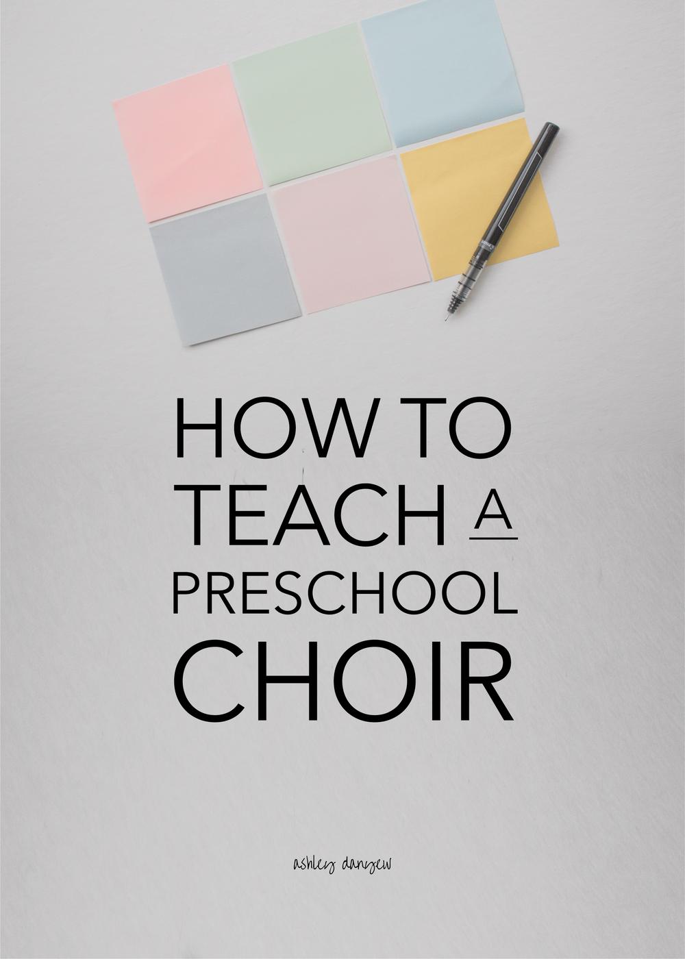 How to Teach a Preschool Choir