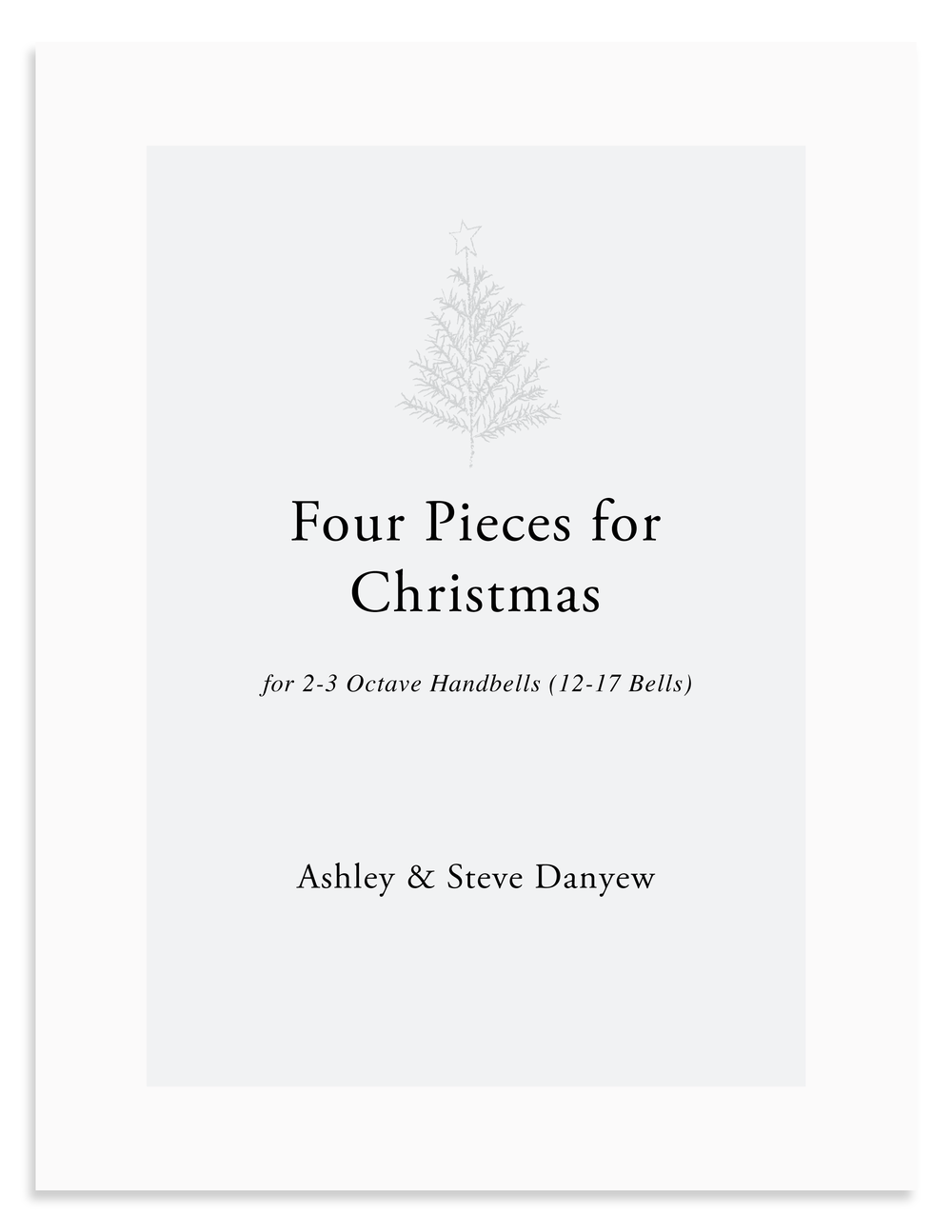 Four Pieces for Christmas: A New Handbell Collection for 2-3 Octave Handbells (12-17 Bells)